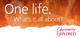 Christianity Explored's One life - What's it all about logo